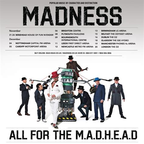 all for the m a d h e a d uk tour madness