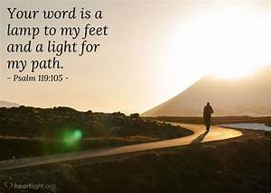 psalm 119105 today39s verse for tuesday september 5 2017 With lamp to my feet and a light to my path