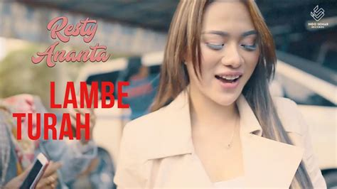 Resty Ananta Lambe Turah Official Music Video Youtube