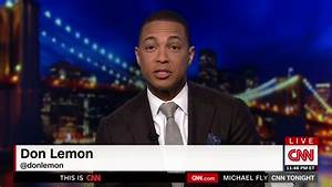 CNN's Lemon Suggests Blacks Will 'Lose,' Go Hungry Under ...
