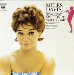 Someday My Prince Will Come - Miles Davis Sextet, Miles ...