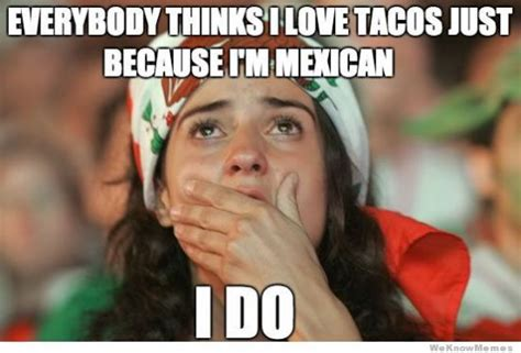 Mexican Thanksgiving Meme - reasons to be proud you re mexican american
