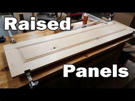 Making Raised Panel Doors On The Table Saw Doovi
