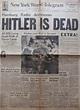 1945. HITLER IS DEAD: V-E Day Headlines 70 Years Later