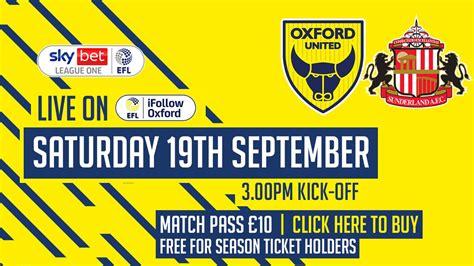 PREVIEW Oxford United v Sunderland - News - Oxford United