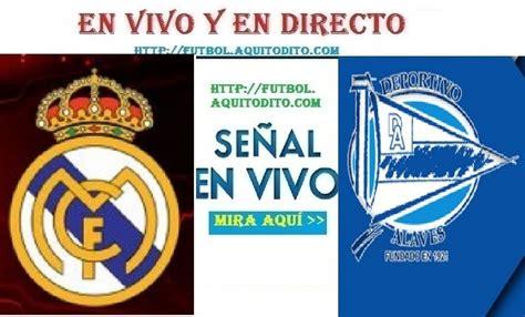 Real Madrid vs Alaves EN VIVO EN DIRECTO ONLINE LIVE ...