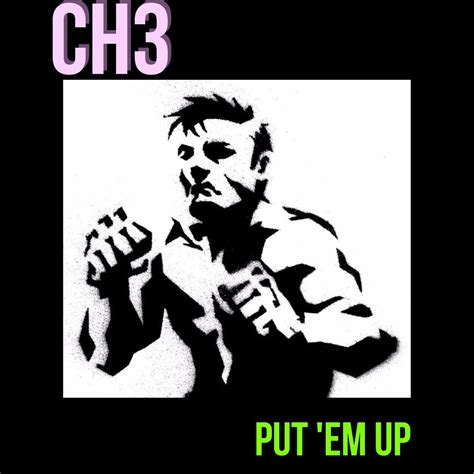 Upcoming Releases  CH3  Put 'Em Up  Punk Rock Theory