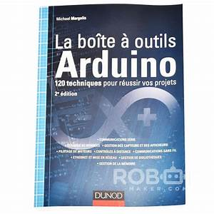 La Boite A Outils Catalogue : la bo te outils arduino ~ Dailycaller-alerts.com Idées de Décoration