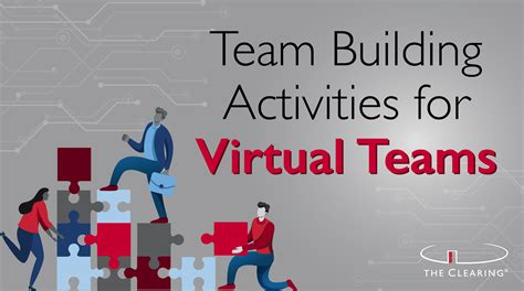team building activities  virtual teams  clearing