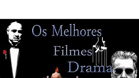 Melhores Filmes Drama - YouTube