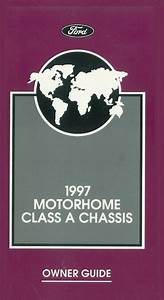 1997 Ford Class A Motorhome Chassis Owners Manual User