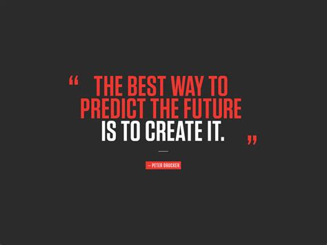 What Is The Best Way To Make Your Resume Competitive by The Best Way To Predict The Future Is To Create It Drucker Imcites