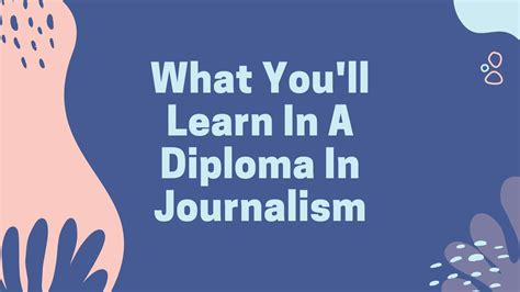 Journalism Degree by What You Ll Learn In A Diploma In Journalism Degree