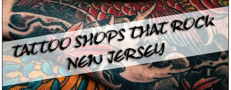 tattoo shops   nj tatto pictures
