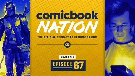 ComicBook Nation Episode 02x67: The Mandalorian Season 2 ...
