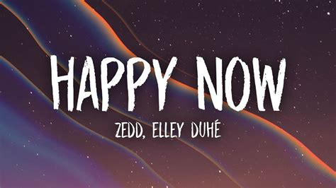 Happy Now (lyrics) Ft. Elley Duhé