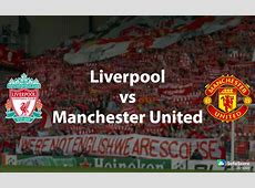Liverpool vs Manchester United match preview Barclays