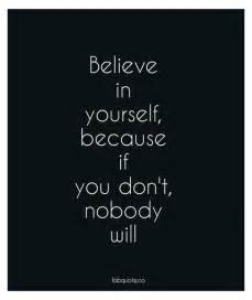 Believe Yourself Inspirational Quotes