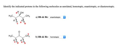 Diastereotopic Protons by Solved Identify The Indicated Protons In The Following Mo