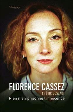 Rien n'emprisonne l'innocence - Éric Dussart - Florence ...