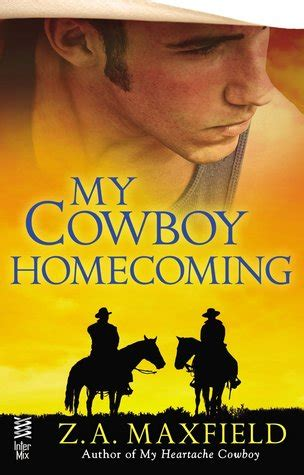 My Cowboy Homecoming (the Cowboys, #3) By Za Maxfield