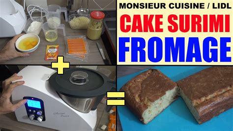 lidl recettes de cuisine cake surimi fromage avec monsieur cuisine silvercrest lidl