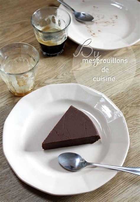 mes brouillons de cuisine fondant au chocolat sans cuisson quot mes brouillons de