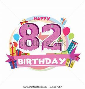 82nd Birthday Stock Images, Royalty-Free Images & Vectors ...