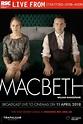 Macbeth - RSC Live 2018 Tickets | Book Online at Vue