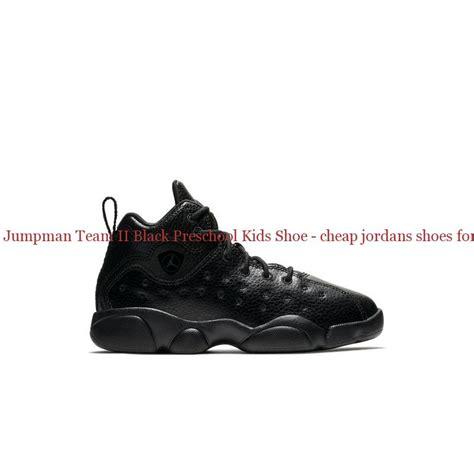 china jumpman team ii black preschool shoe 160 | China Jordan Jumpman Team II Black Preschool Kids Shoe cheap jordans shoes for sale R0297