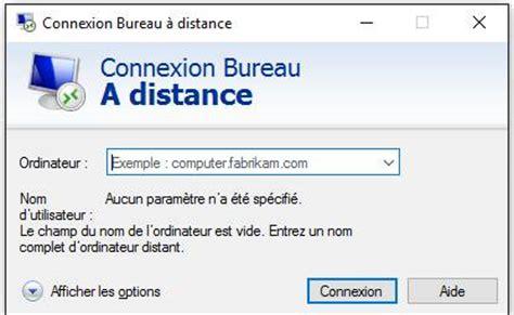 bureau a distance windows s o s windows bureau à distance prendre la à