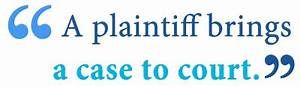 Defendant vs. Plaintiff – What's the Difference? - Writing ...