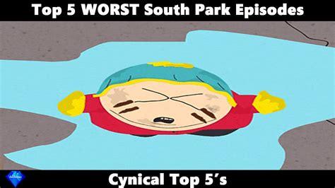 south park best episodes top 5 worst south park episodes part 1