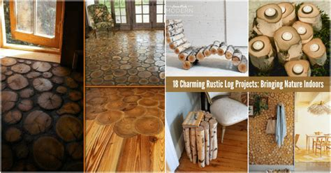 charming rustic log projects bringing nature indoors