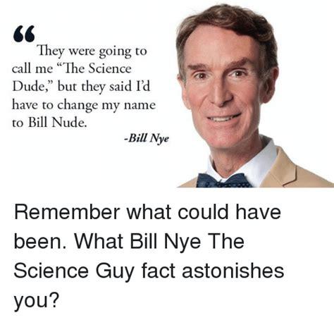 Bill Nye The Science Guy Memes - 25 best memes about bill nye the science guy bill nye the science guy memes