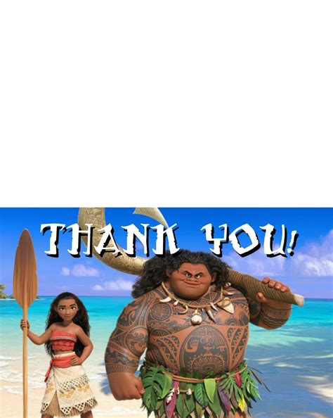 Moana Memes - and here are some free printable moana thank you cards for all those awesome presents the kids
