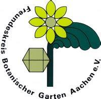 Freundeskreis Botanischer Garten Aachen E V by Freundeskreis Botanischer Garten Aachen E V 52056 Aachen