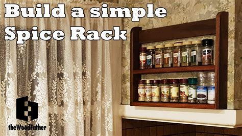 How To Build A Spice Rack by Build A Simple Spice Rack