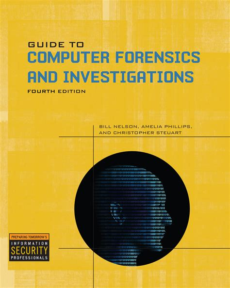 guide to computer forensics and investigations with dvd
