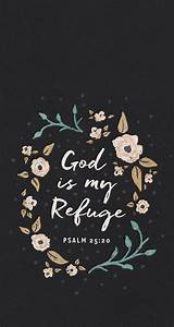 God is my refuge mobile wallpaper