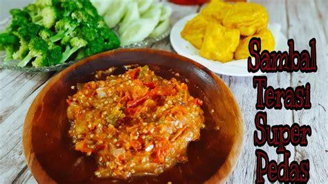 Sambal terasi rasanya menjadi salah satu jenis sambal paling populer di indonesia. RESEP SAMBAL TERASI - YouTube