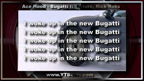 Ace Hood Bugatti Lyrics