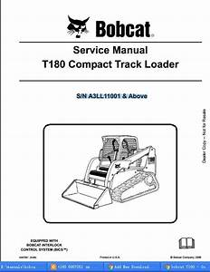 Bobcat T180 Compact Track Loader Service Repair Workshop Manual A3ll11001