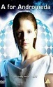 A for Andromeda (2006) - Hollywood Movie Watch Online ...