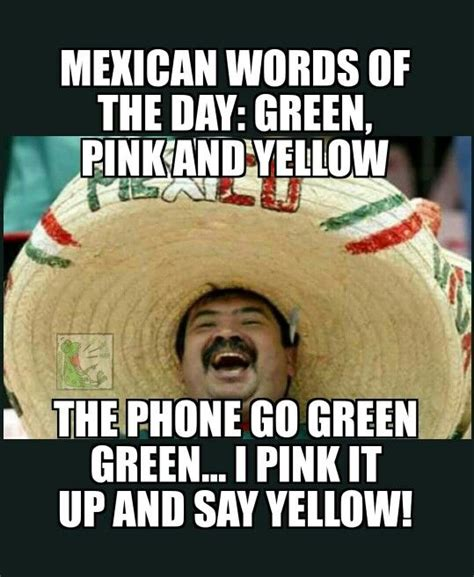Mexican Word Of The Day Meme - pinterest the world s catalog of ideas