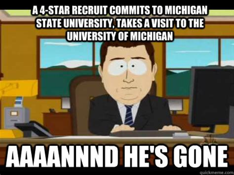 University Of Michigan Memes - a 4 star recruit commits to michigan state university takes a visit to the university of