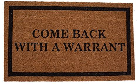 Come Back With A Warrant Doormat by Price Tracking For Birdrock Home Come Back With A Warrant