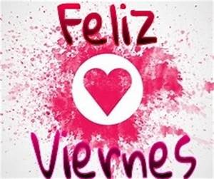 Feliz Viernes Pictures, Photos, and Images for Facebook