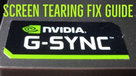nvidia  sync screen tearing fix guide youtube