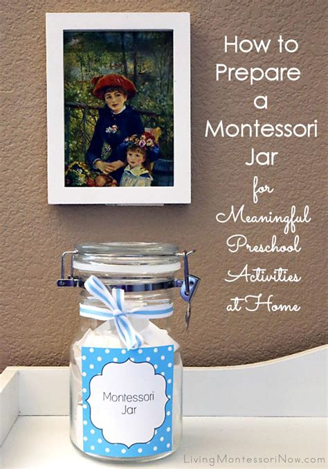 how to prepare a montessori jar for meaningful preschool 526 | How to Prepare a Montessori Jar for Meaningful Preschool Activities at Home